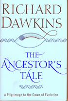 Book cover for The Ancestor's Tale. A Pilgrimage to the Dawn of Evolution by Richard Dawkins